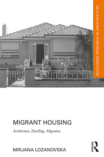 Migrant Housing Architecture, Dwelling, Migration book cover