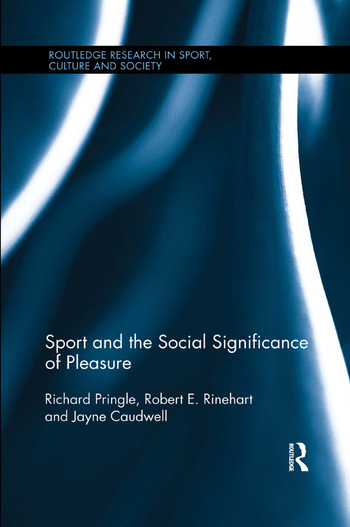 Sport and the Social Significance of Pleasure book cover