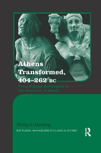 Athens Transformed, 404–262 BC From Popular Sovereignty to the Dominion of Wealth book cover