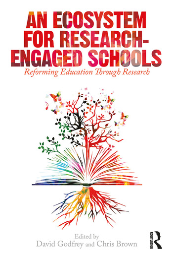 An Ecosystem for Research-Engaged Schools Reforming Education Through Research book cover