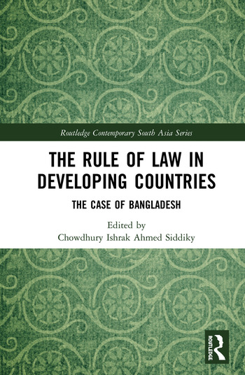 The Rule of Law in Developing Countries The Case of Bangladesh book cover