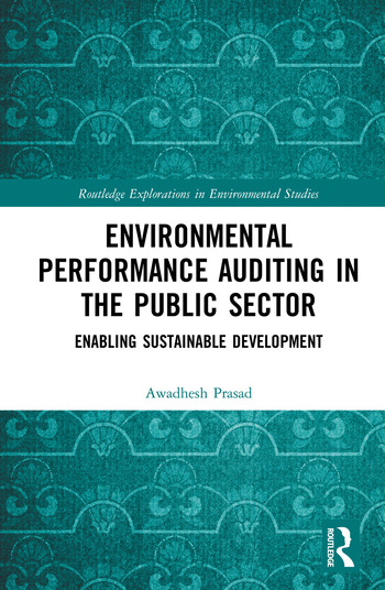 Environmental Performance Auditing in the Public Sector Enabling Sustainable Development book cover