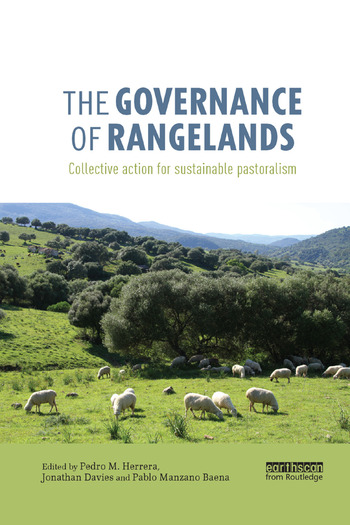 The Governance of Rangelands Collective Action for Sustainable Pastoralism book cover