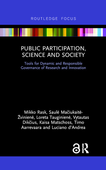 Public Participation, Science and Society Tools for Dynamic and Responsible Governance of Research and Innovation book cover