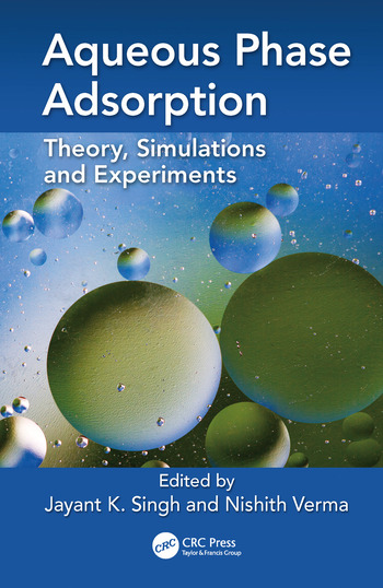 Aqueous Phase Adsorption Theory, Simulations and Experiments book cover