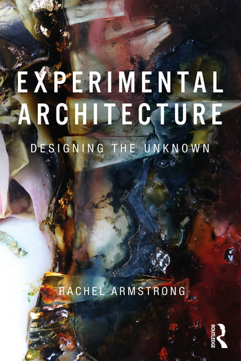 Experimental Architecture Designing the Unknown book cover