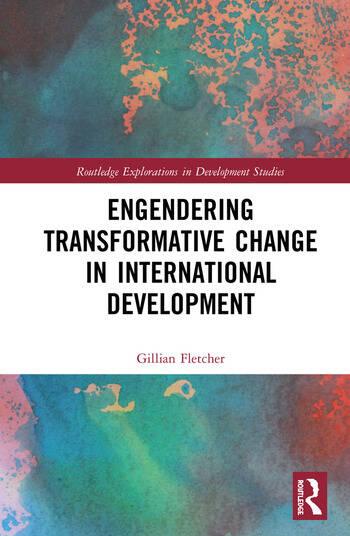 Engendering Transformative Change in International Development book cover