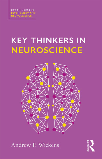 Key Thinkers in Neuroscience book cover