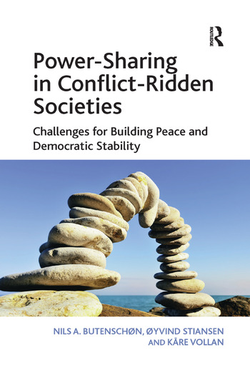 Power-Sharing in Conflict-Ridden Societies Challenges for Building Peace and Democratic Stability book cover