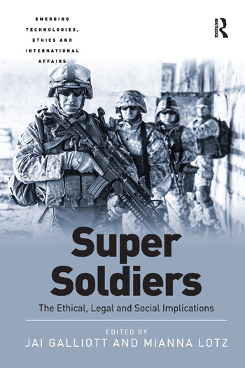 Super Soldiers The Ethical, Legal and Social Implications book cover