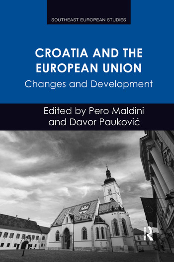 Croatia and the European Union Changes and Development book cover