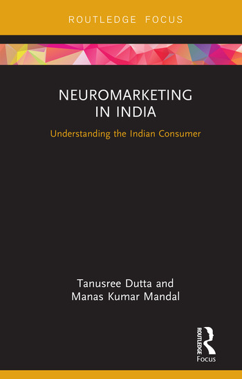 Neuromarketing in India Understanding the Indian Consumer book cover