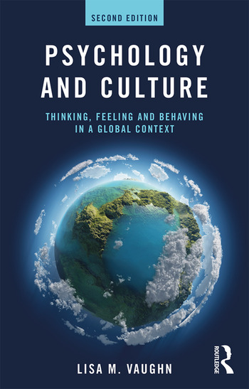 Psychology and Culture Thinking, Feeling and Behaving in a Global Context book cover