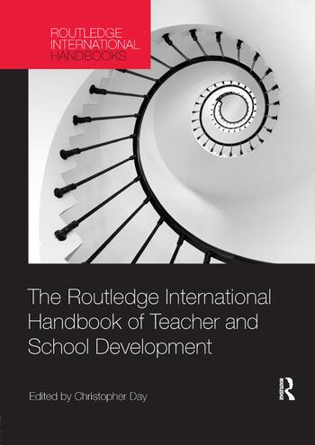 The Routledge International Handbook of Teacher and School Development book cover