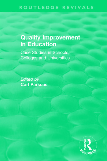 Quality Improvement in Education Case Studies in Schools, Colleges and Universities book cover