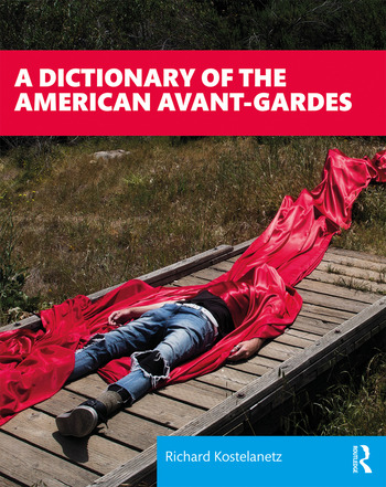 A Dictionary of the American Avant-Gardes book cover