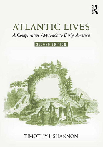 Atlantic Lives A Comparative Approach to Early America book cover