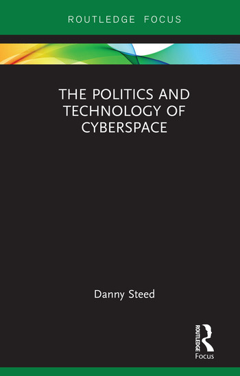 The Politics and Technology of Cyberspace book cover