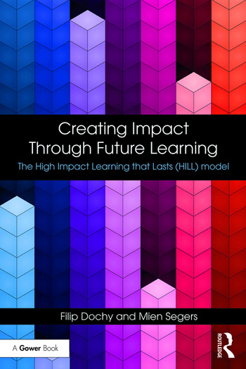 Creating Impact Through Future Learning The High Impact Learning that Lasts (HILL) Model book cover