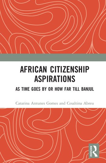 African Citizenship Aspirations As Time Goes By or How Far Till Banjul book cover