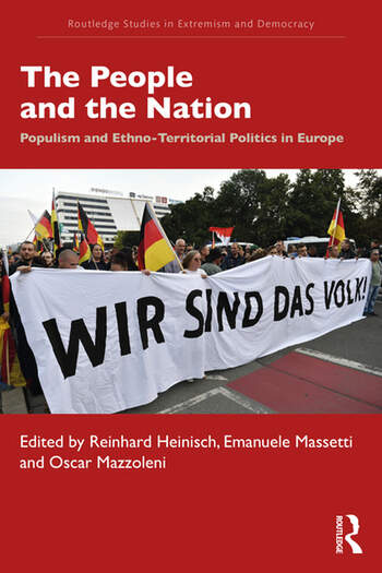 The People and the Nation Populism and Ethno-Territorial Politics in Europe book cover