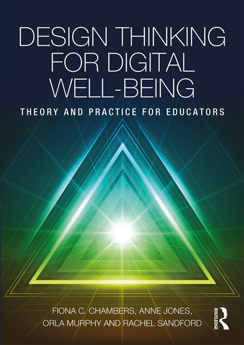 Design Thinking for Digital Well-being Theory and Practice for Educators book cover