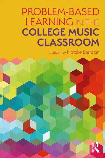 Problem-Based Learning in the College Music Classroom book cover