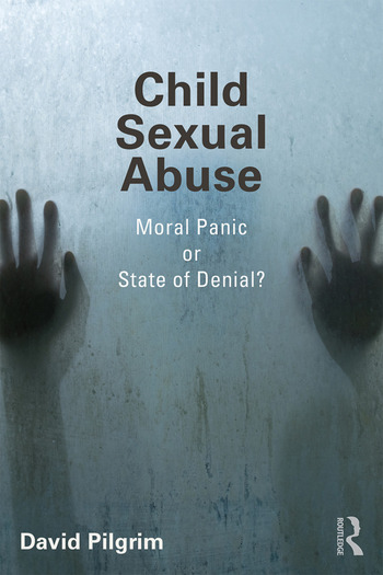 Child Sexual Abuse Moral Panic or State of Denial? book cover