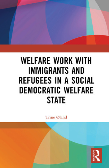 Welfare Work with Immigrants and Refugees in a Social Democratic Welfare State book cover