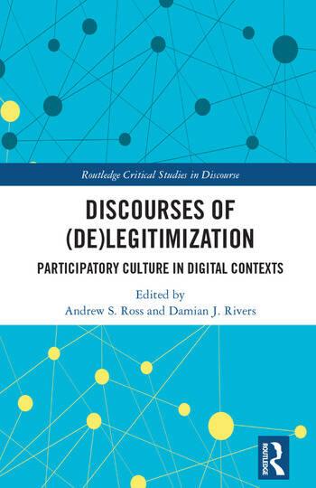 Discourses of (De)Legitimization Participatory Culture in Digital Contexts book cover