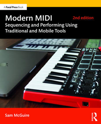 Modern MIDI Sequencing and Performing Using Traditional and Mobile Tools book cover