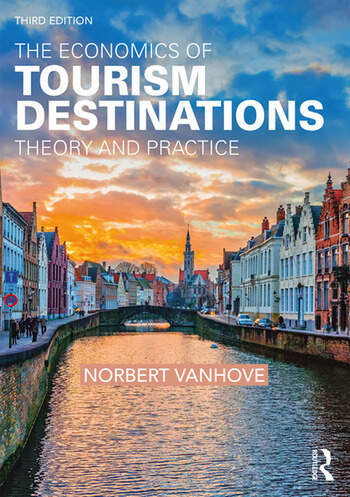 The Economics of Tourism Destinations Theory and Practice book cover