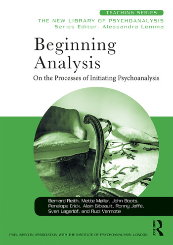 Beginning Analysis On the Processes of Initiating Psychoanalysis book cover