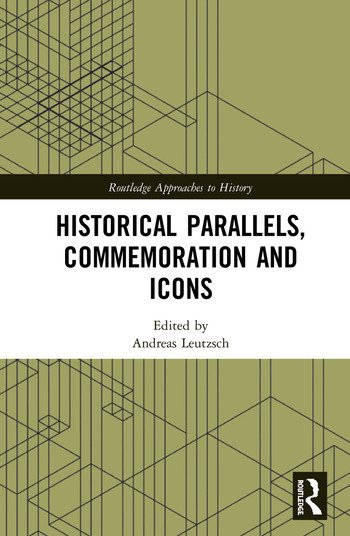 Historical Parallels, Commemoration and Icons book cover