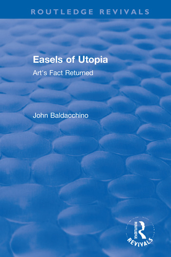 Easels of Utopia Art's Fact Returned book cover