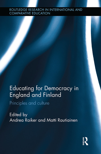Educating for Democracy in England and Finland Principles and culture book cover