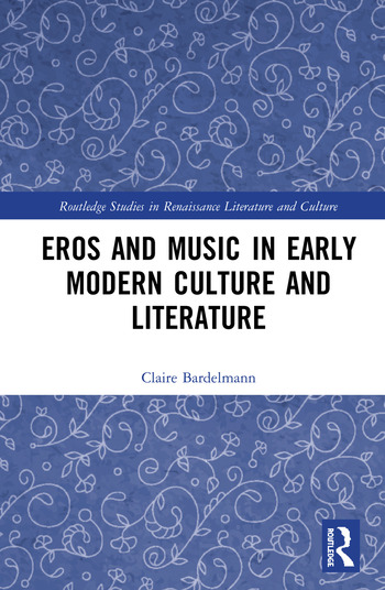 Eros and Music in Early Modern Culture and Literature book cover