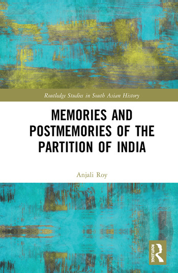 Memories and Postmemories of the Partition of India book cover
