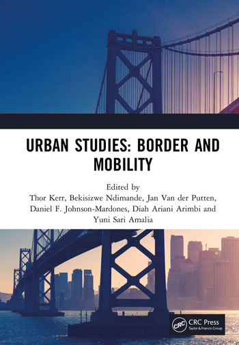 Urban Studies: Border and Mobility Proceedings of the 4th International Conference on Urban Studies (ICUS 2017), December 8-9, 2017, Universitas Airlangga, Surabaya, Indonesia book cover