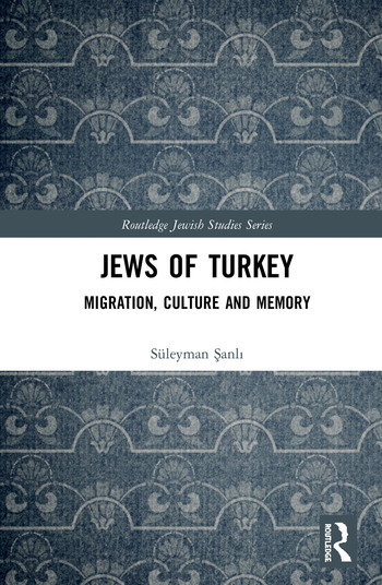 Jews of Turkey Migration, Culture and Memory book cover
