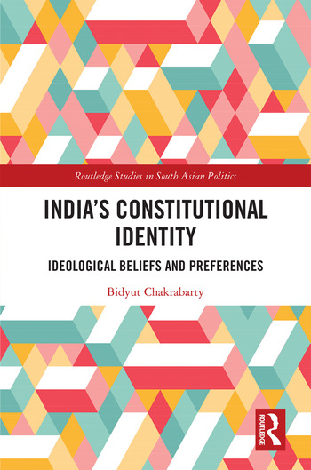 India's Constitutional Identity ideological beliefs and preferences book cover