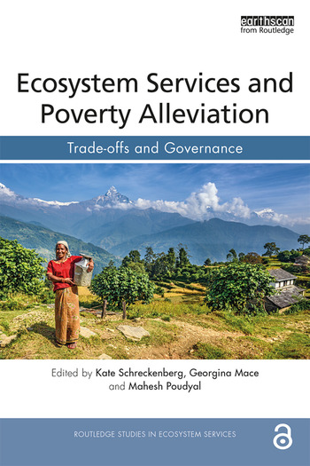 Ecosystem Services and Poverty Alleviation (OPEN ACCESS) Trade-offs and Governance book cover