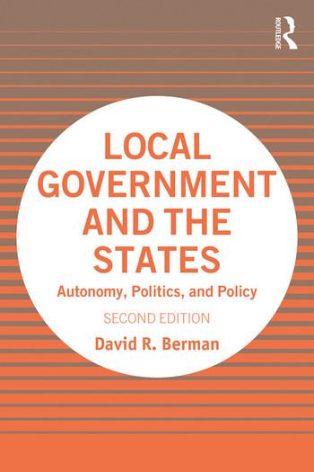 Local Government and the States Autonomy, Politics and Policy book cover