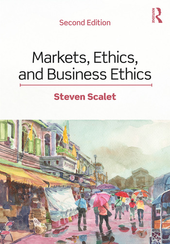 Markets, Ethics, and Business Ethics book cover