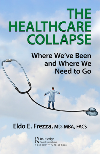 The Healthcare Collapse Where We've Been and Where We Need to Go book cover