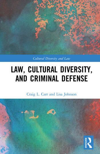 Law, Cultural Diversity, and Criminal Defense book cover