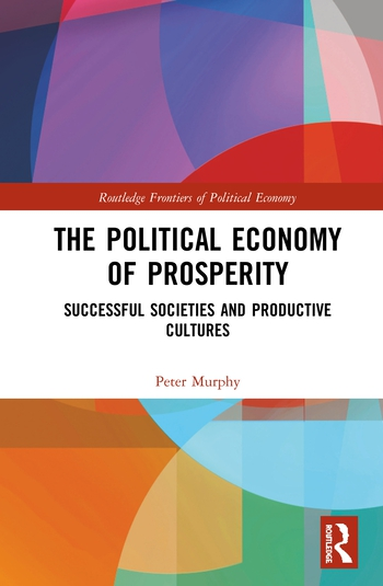 The Political Economy of Prosperity Successful Societies and Productive Cultures book cover