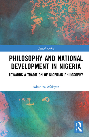 Philosophy and National Development in Nigeria Towards a Tradition of Nigerian Philosophy book cover