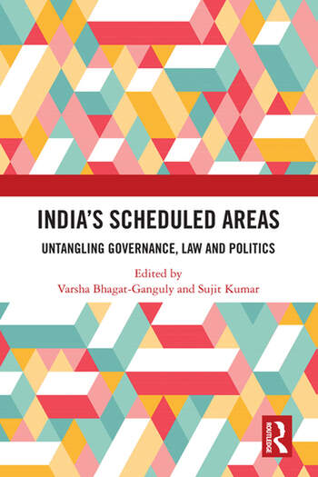 India's Scheduled Areas Untangling Governance, Law and Politics book cover