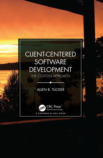 Client-Centered Software Development The CO-FOSS Approach book cover